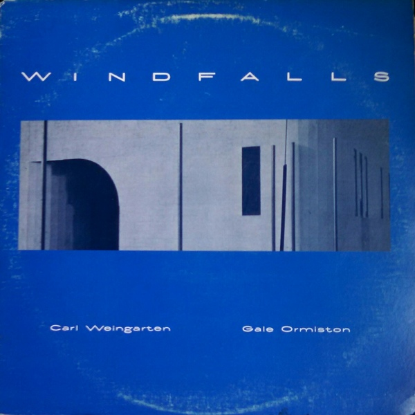 Carl Weingarten / Gale Ormiston — Windfall