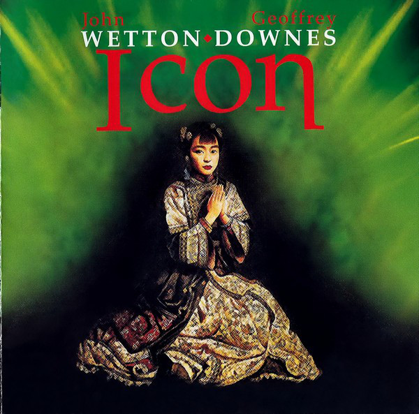 Wetton / Downes — Icon