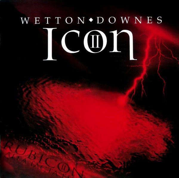 Wetton / Downes — Icon II - Rubicon