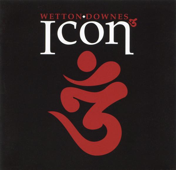 Wetton / Downes — Icon 3