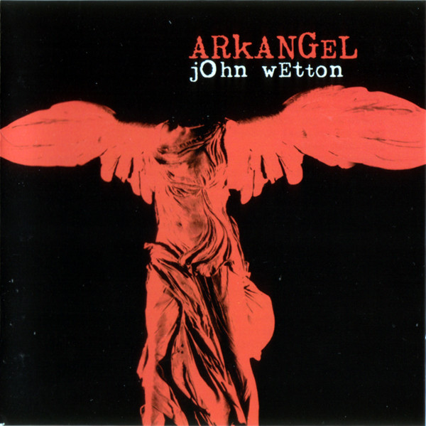 John Wetton — Arkangel
