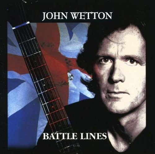 John Wetton — Battle Lines
