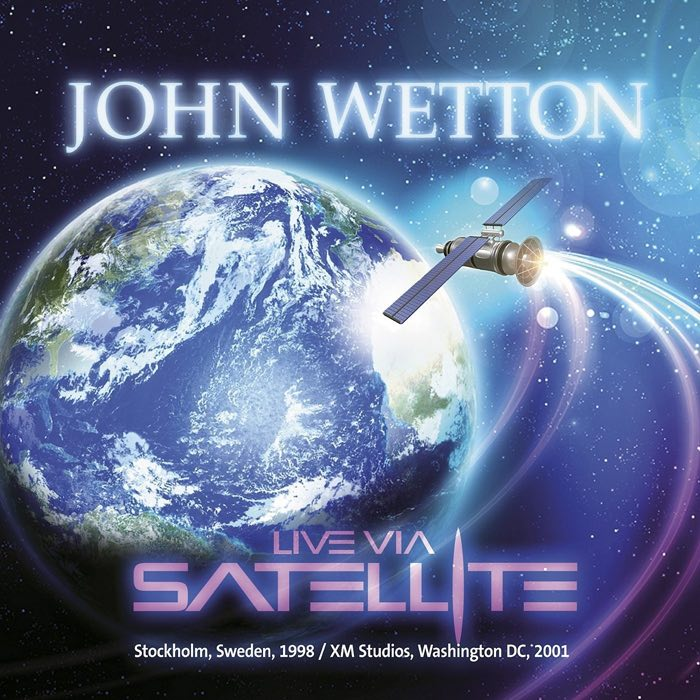 John Wetton — Live via Satellite