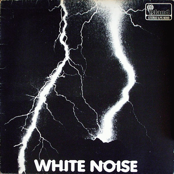 White Noise — An Electric Storm