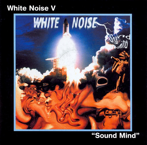White Noise — White Noise V - Sound Mind