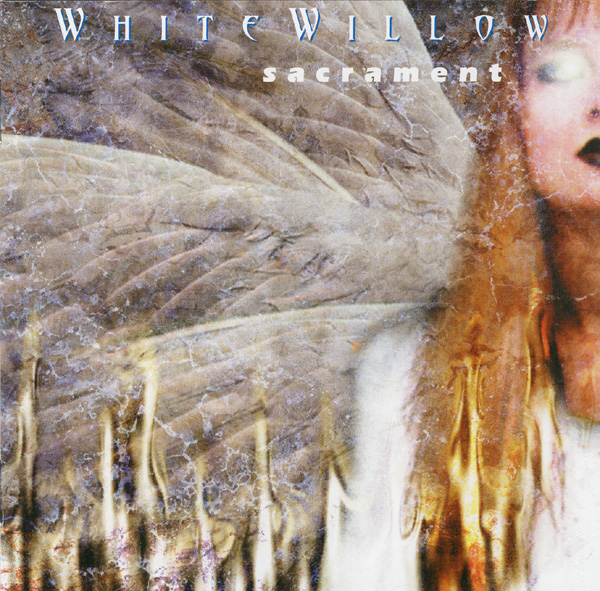 White Willow — Sacrament