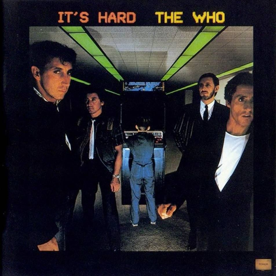 The Who — It's Hard