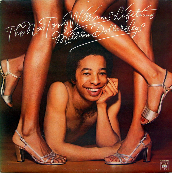 The Tony Williams Lifetime — Million Dollar Legs