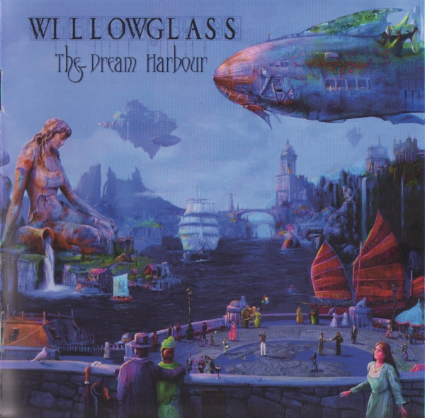 Willowglass — The Dream Harbour
