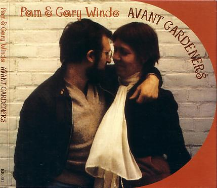 Pam & Gary Windo — Avant Gardeners