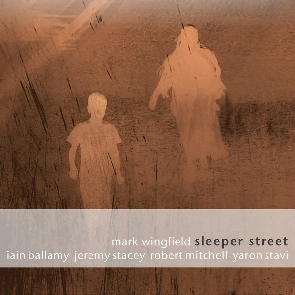 Mark Wingfield — Sleeper Street