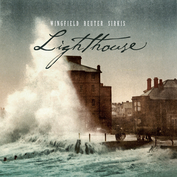 Wingfield / Reuter / Sirkis — Lighthouse