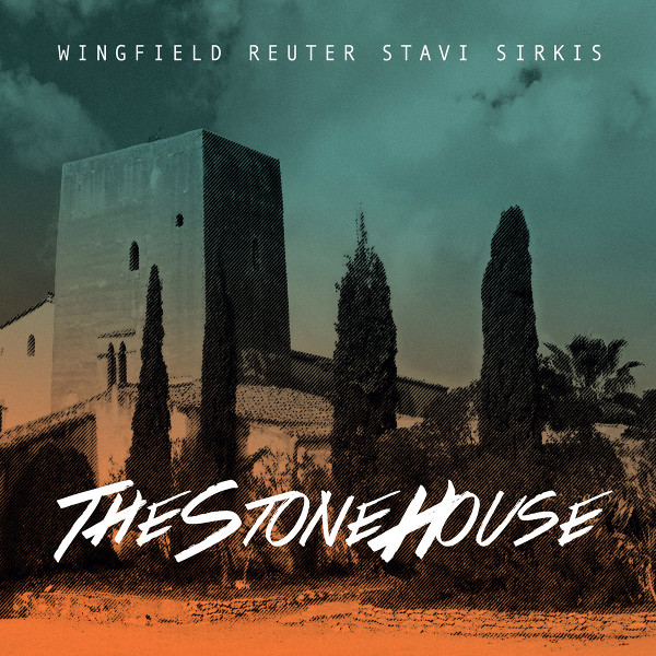 Wingfield / Reuter / Stavi / Sirkis — The Stone House