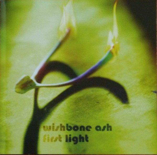 Wishbone Ash — First Light