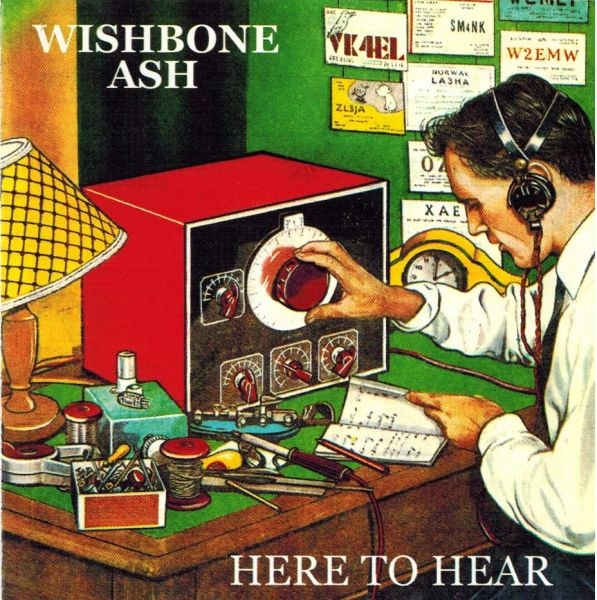 Wishbone Ash — Here to Hear