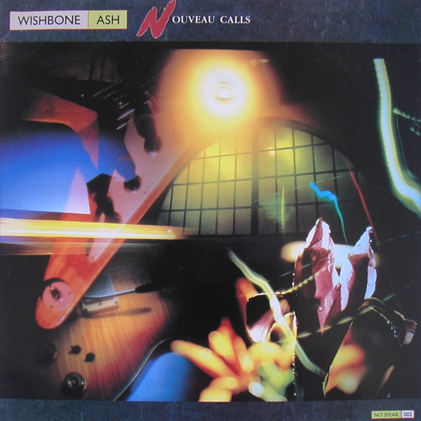 Wishbone Ash — Nouveau Calls