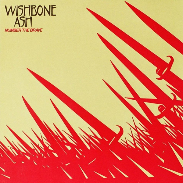 Wishbone Ash — Number the Brave