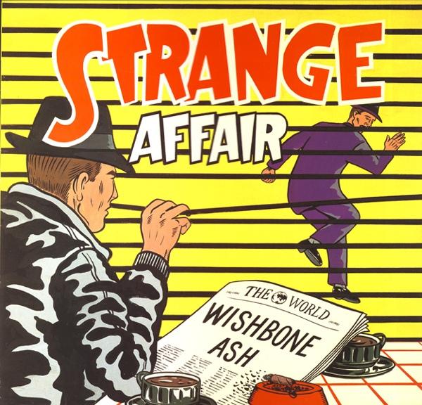 Wishbone Ash — Strange Affair