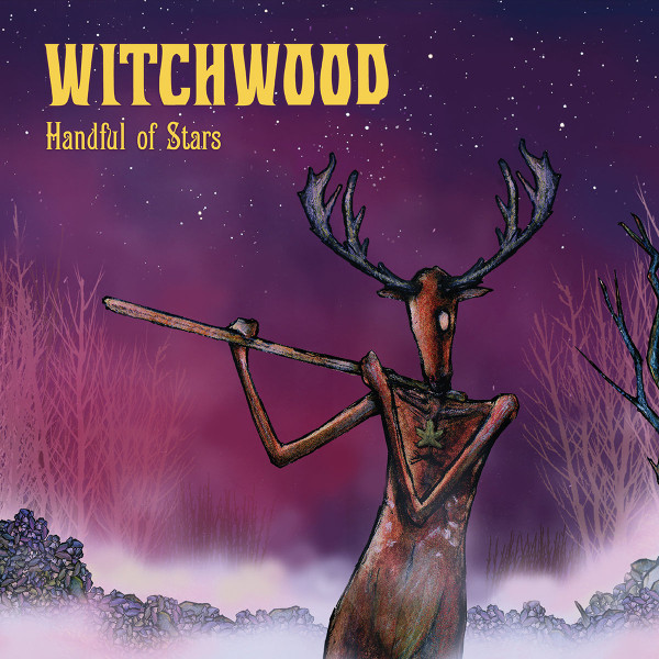 Witchwood — Handful of Stars