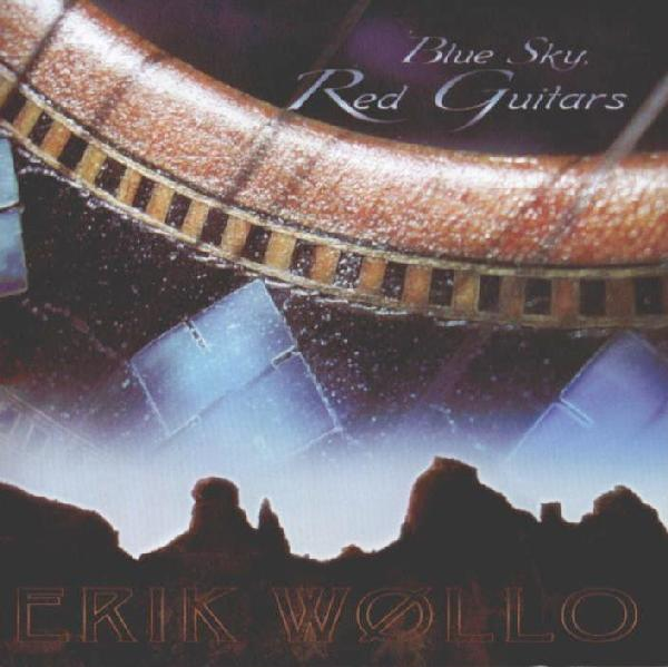 Erik Wøllo — Blue Sky, Red Guitars