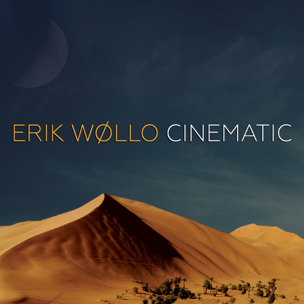 Erik Wøllo — Cinematic