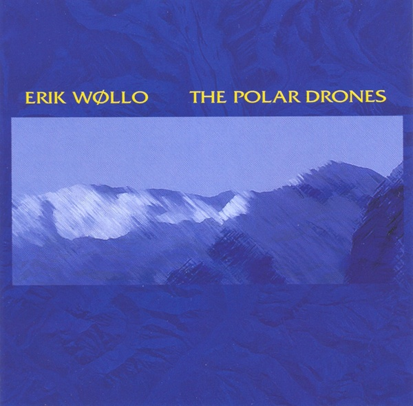 Erik Wøllo — The Polar Drones