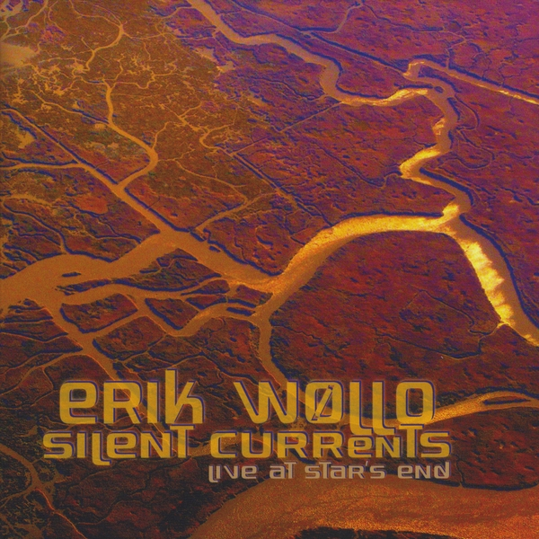 Erik Wøllo — Silent Currents - Live at Star's End