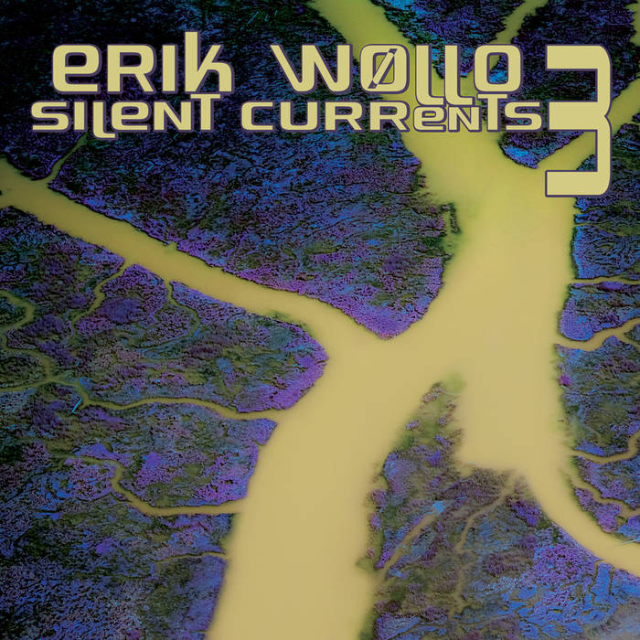 Erik Wøllo — Silent Currents 3