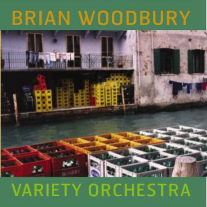 Brian Woodbury — Variety Orchestra