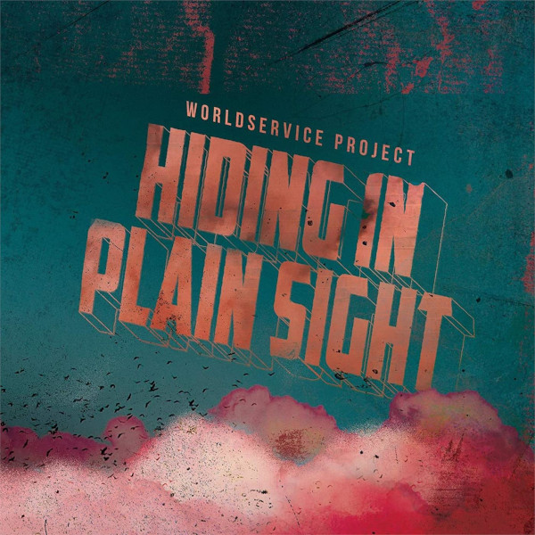 WorldService Project — Hiding in Plain Sight