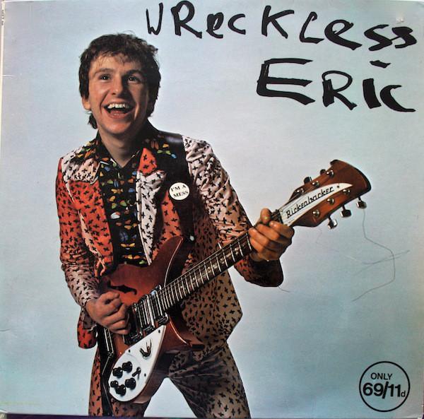 Wreckless Eric — Wreckless Eric