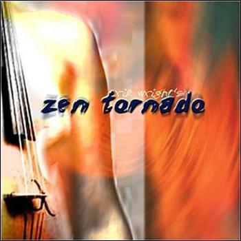 Rik Wright's Zen Tornado — Zen Tornado