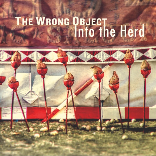 The Wrong Object — Into the Herd