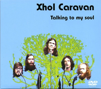 Xhol Caravan — Talking to My Soul