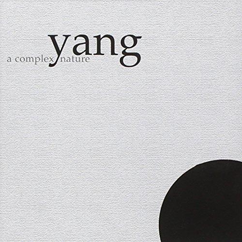 Yang — A Complex Nature