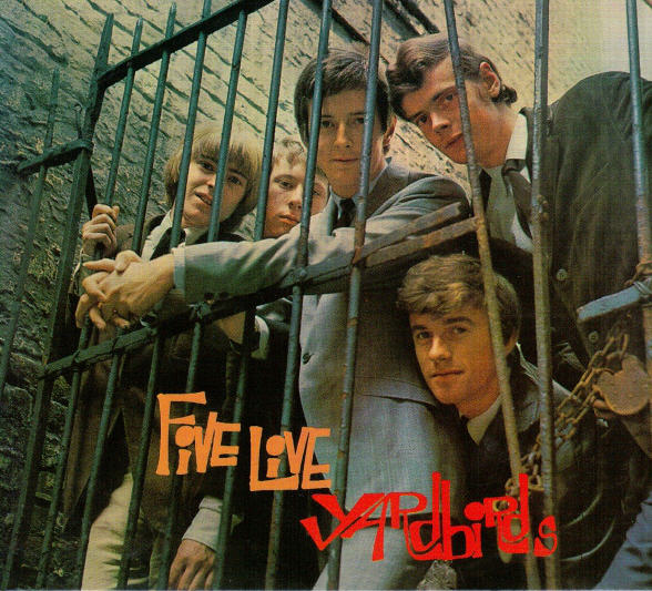 The Yardbirds — Five Live Yardbirds