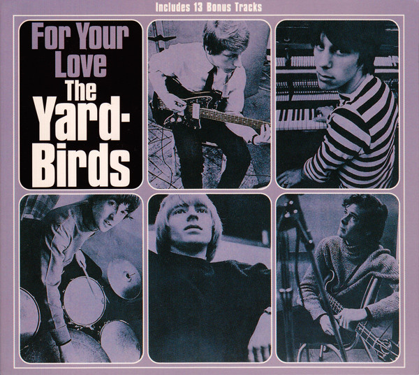 The Yardbirds — For Your Love