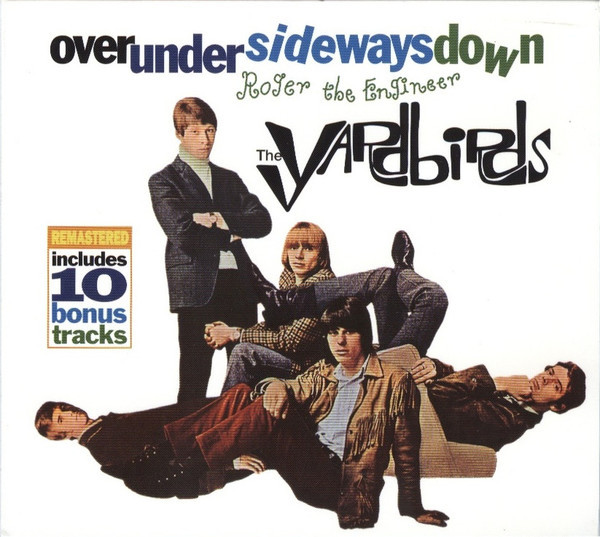 The Yardbirds — Over Under Sideways Down - Roger the Engineer