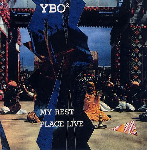 YBO² — My Rest Place Live