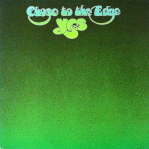Yes — Close to the Edge