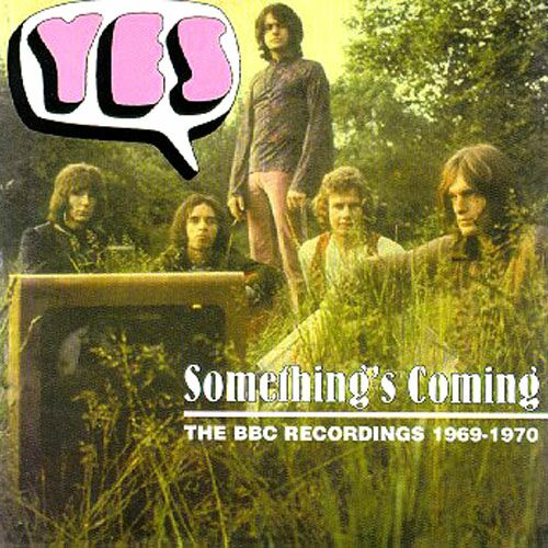 Yes — Something's Coming - BBC Recordings 1969-1970