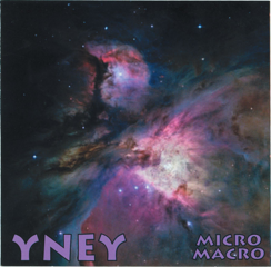 Yney — Micro Macro