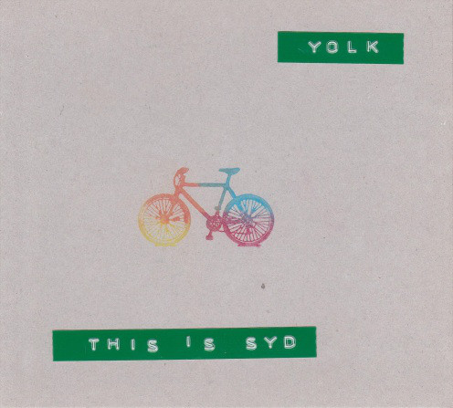 Yolk — This Is Syd