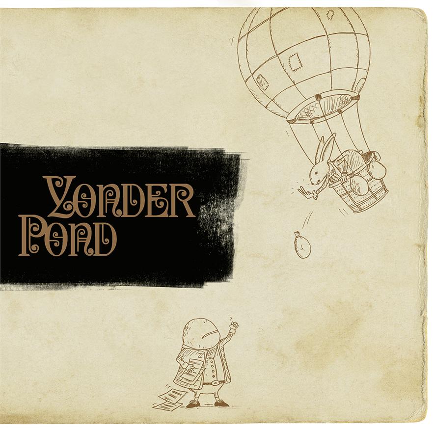 Yonder Pond — Pondering Aloud