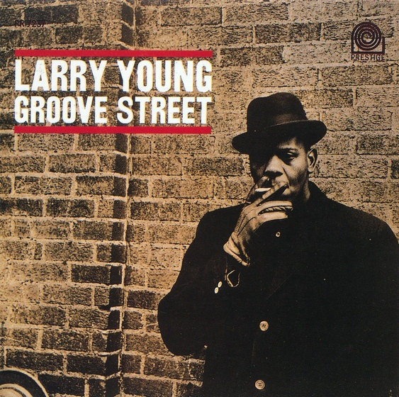 Larry Young — Groove Street