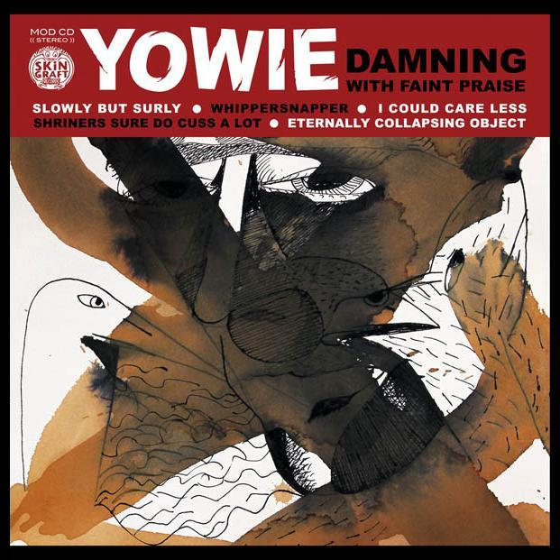 Yowie — Damning with Faint Praise