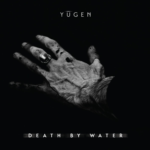 Yūgen — Death by Water