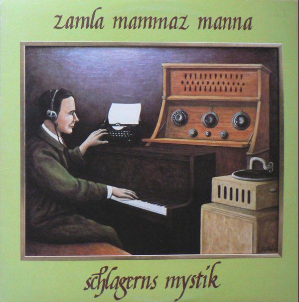 Zamla Mammaz Manna — För äldre nybegynnare / Schlagerns mystik