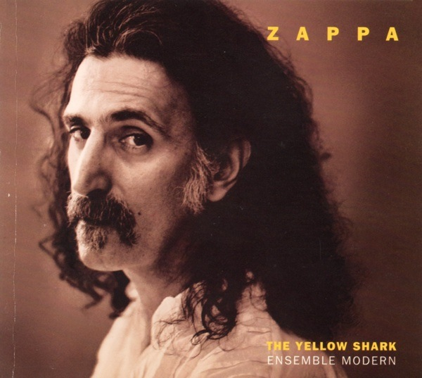 Frank Zappa / Ensemble Modern — The Yellow Shark