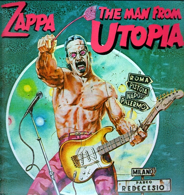 Zappa — The Man from Utopia